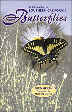 An Introduction to Southern California Butterflies by Fred Heath