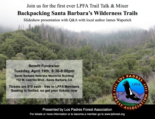 Los Padres Forest Association Trail Talk and Mixer Fundraiser Volunteer Projects Backpacking Santa Barbara's Wilderness